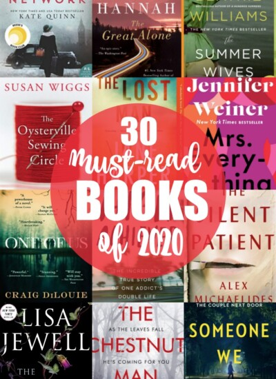 30 Must-Read Books of 2020 - Looking for some awesome books to enjoy this year? Check out our list of 30 books you should read in 2020 to find your next book!